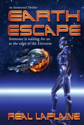 Earth Escape: Odyssey to the Edge of the Universe - Laplaine, Real