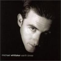 Earth Tones - Michael Whittaker