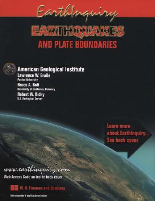 Earthinquiry: Earthquakes and Plate Boundaries - Amer, Geo Inst, and Ridky, Robert W, and Bolt, Bruce