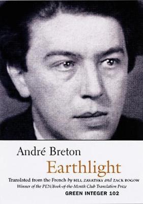 Earthlight - Breton, Andre, and Breton, Andra(c), and Zavatsky, Bill (Translated by)