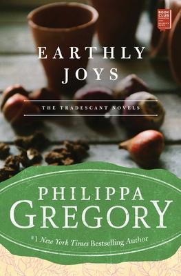 Earthly Joys - Gregory, Philippa