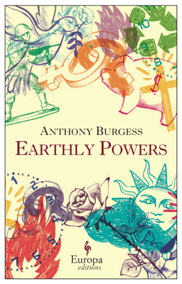 Earthly Powers - Burgess, Anthony