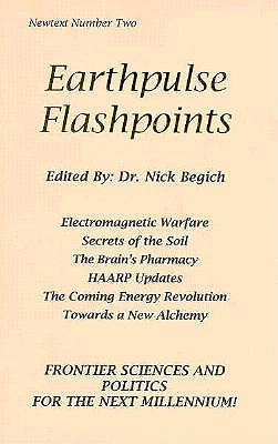 Earthpulse Flashpoints - Flanagan, Patrick, and Begich, Nick, Dr., and Manning, Jeane