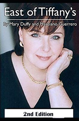 East of Tiffany's - Guerrero, Marciano, and Duffy, Mary