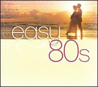 Easy 80s - Various Artists