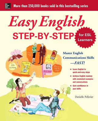 Easy English Step-By-Step for ESL Learners - Pelletier, Danielle