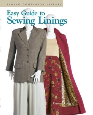 Easy Guide to Sewing Linings - Long, Connie