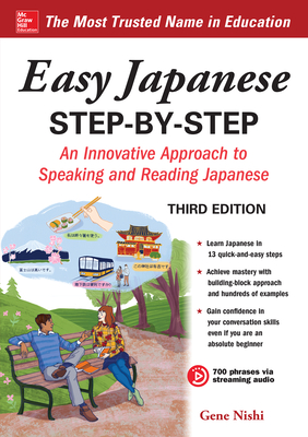 Easy Japanese Step-By-Step Third Edition - Nishi, Gene