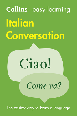 Easy Learning Italian Conversation - Collins Dictionaries