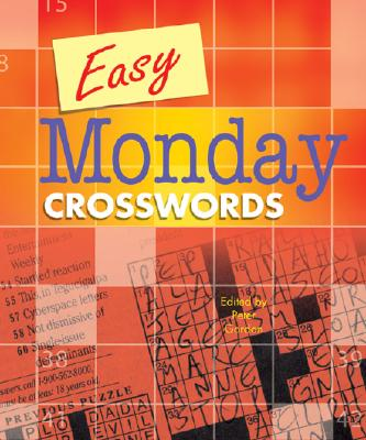 Easy Monday Crosswords - Gordon, Peter (Editor)