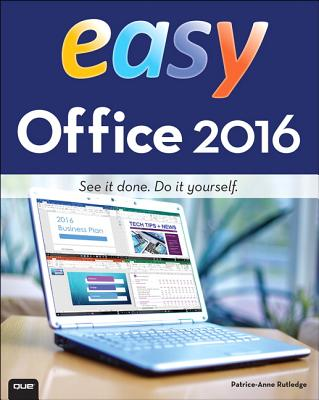 Easy Office 2016 - Rutledge, Patrice-Anne