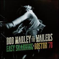 Easy Skanking in Boston '78 - Bob Marley & the Wailers