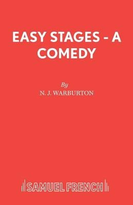 Easy Stages - A Comedy - Warburton, N J