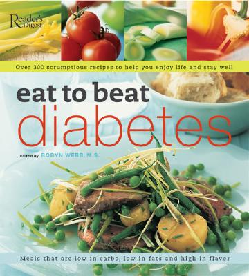 Eat to Beat Diabetes - Webb, Robyn, M.S.