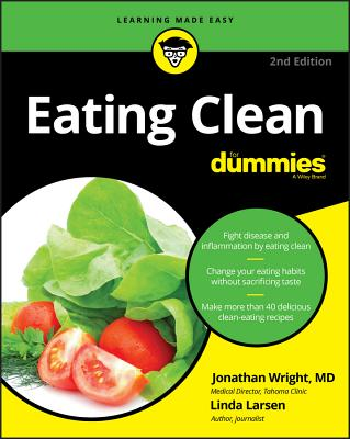Eating Clean for Dummies - Wright, Jonathan, and Larsen, Linda Johnson