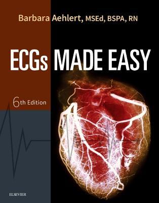 Ecgs Made Easy - Aehlert, Barbara J, RN