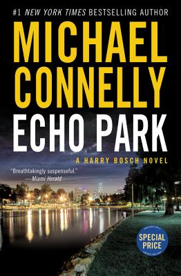 Echo Park - Connelly, Michael