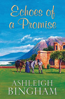 Echoes of a Promise - Bingham, Ashleigh