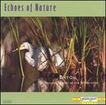 Echoes of Nature: Bayou