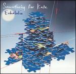 Echolalia [Bonus Disc]