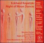 Eckhard Kopetzki: Night of Moon Dances