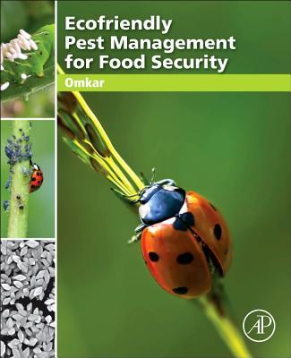 Ecofriendly Pest Management for Food Security - Omkar, Professor
