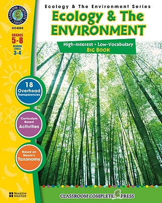 Ecology & the Environment Big Book, Grades 5-8: Reading Levels 3-4 - Wagner, Angela