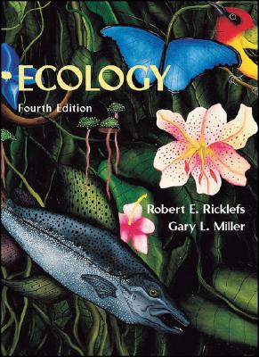 Ecology - Miller, Gary, and Ricklefs, Robert E