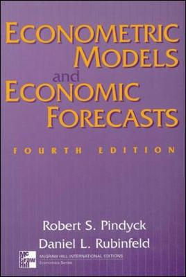 Econometric Models and Economic Forecasts - Pindyck, Robert S., and Rubinfeld, Daniel L.