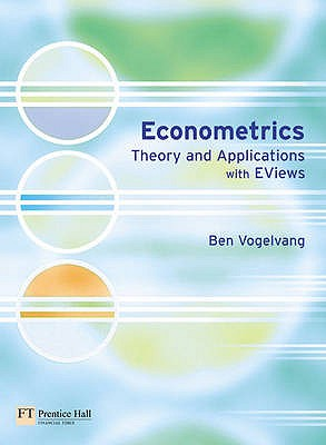 Econometrics: Theory and Applications with EViews - Vogelvang, Ben