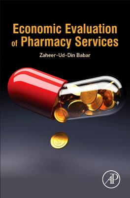 Economic Evaluation of Pharmacy Services - Babar, Zaheer-ud-Din