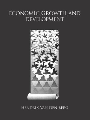 Economic Growth and Development - Van Den Berg, Hendrik