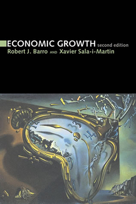 Economic Growth - Barro, Robert J, and Sala-I-Martin, Xavier I