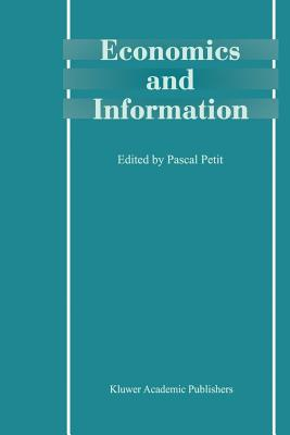 Economics and Information - Petit, Pascal (Editor)
