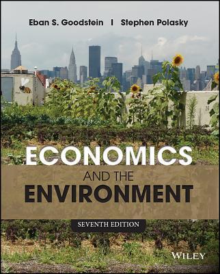 Economics and the Environment - Goodstein, Eban S