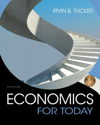 Economics for Today - Tucker, Irvin B.