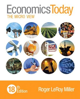 Economics Today: The Micro View - Miller, Roger LeRoy