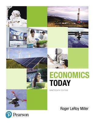 Economics Today - Miller, Roger