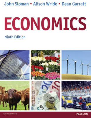 Economics - Sloman, John, and Garratt, Dean, and Wride, Alison
