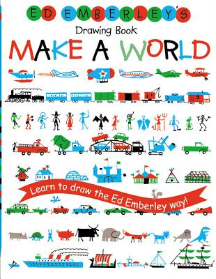 Ed Emberley's Drawing Book Make a World -