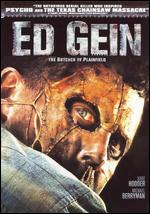 Ed Gein: The Butcher of Plainfield - Michael Feifer
