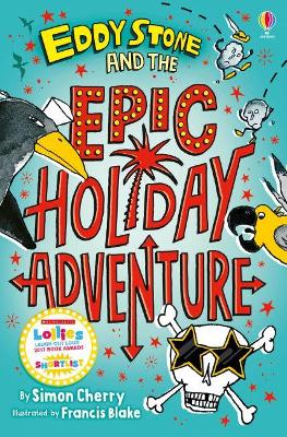 Eddy Stone and the Epic Holiday Adventure - Cherry, Simon