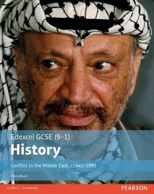 Edexcel GCSE (9-1) History Conflict in the Middle East, c1945-1995 Student Book - Brash, Hilary
