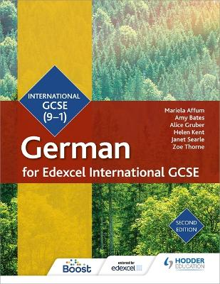 Edexcel International GCSE German Student Book Second Edition - Affum, Mariela, and Bates, Amy, and Gruber, Alice