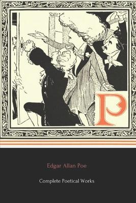 Edgar Allan Poe's Complete Poetical Works - Poe, Edgar Allan