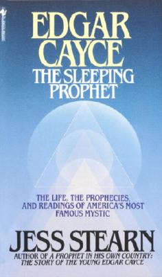 Edgar Cayce: The Sleeping Prophet - Stern, Jess, and Stearn, Jess