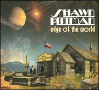 Edge of the World - Shawn Pittman