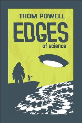Edges of Science - Powell, Thom