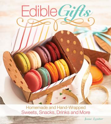 Edible Gifts - Lyster, Jane