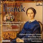 Eduard Franck: Violinkonzerte e-moll, Op. 30; Sinfonie A-dur, Op. 47